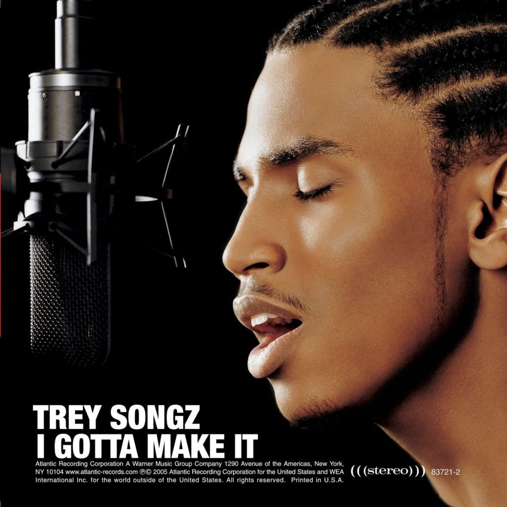 Trey Songz I Gotta Make It album